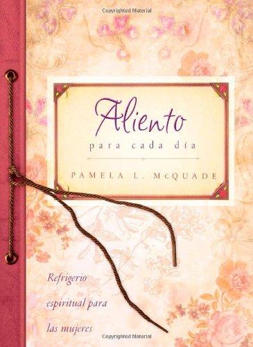 9781620297414: ALIENTO PARA CADA DÍA (Spiritual Refreshment for Women) (Spanish Edition)