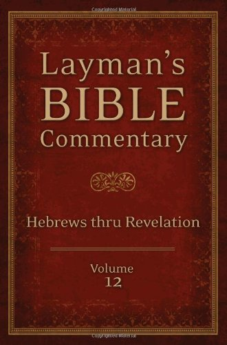 9781620297759: LAYMAN'S BIBLE COMMENTARY VOL. 12