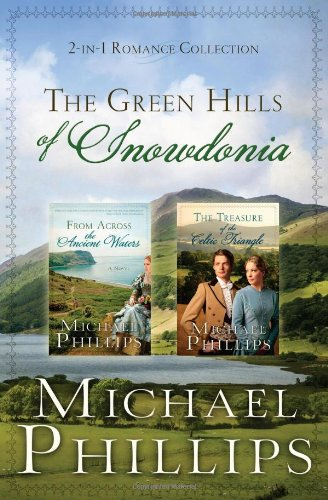 9781620297872: THE GREEN HILLS OF SNOWDONIA