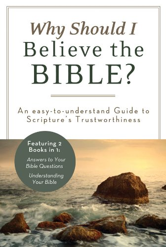 WHY SHOULD I BELIEVE THE BIBLE? (Inspirational: Strauss, Ed, Beck,