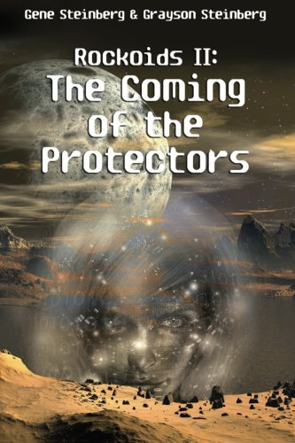 Rockoids II: The Coming of the Protectors: Gene Steinberg