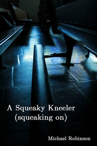 A Squeaky Kneeler (squeaking on): Michael Robinson
