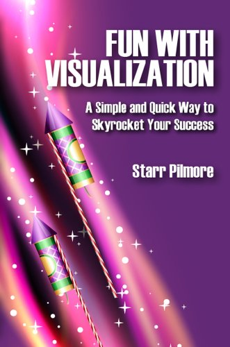 9781620305621: Fun with Visualization (A Simple and Quick Way to Skyrocket Your Success)
