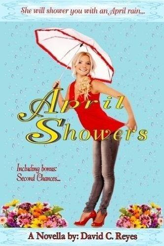April Showers: Reyes, David C.