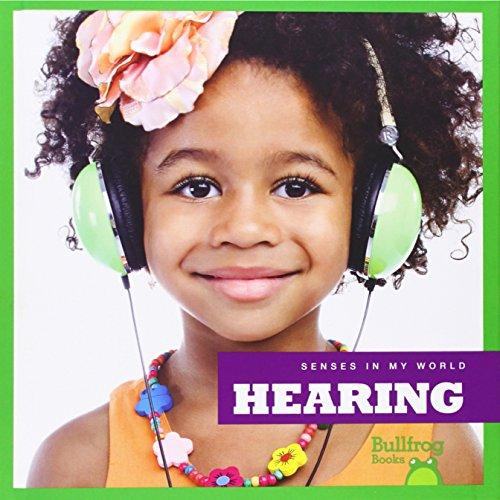 Hearing (Library Binding): Martha E.H. Rustad
