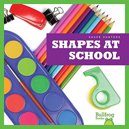 Shapes at School (Hardcover): Jennifer Fretland VanVoorst
