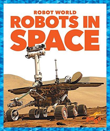 Robots in Space (Hardcover): Jennifer Fretland VanVoorst