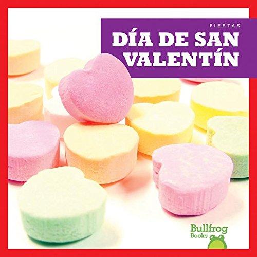 Dia de San Valentin / (Valentine's Day) (Hardcover): Rebecca Pettiford