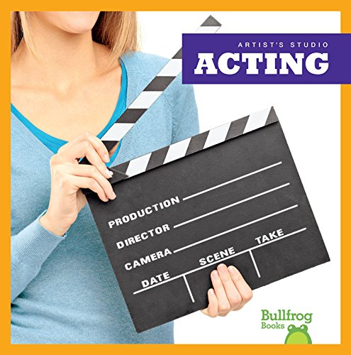 9781620312803: Acting (Bullfrog Books: Artist's Studio)