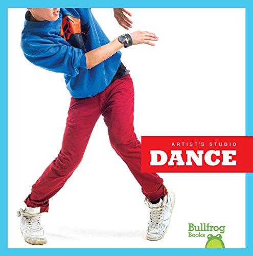 Dance (Bullfrog Books: Artist's Studio): Jenny Fretland VanVoorst