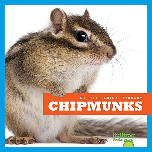 9781620312889: Chipmunks (Bullfrog Books: My First Animal Library)