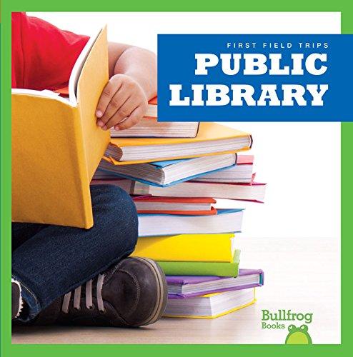 9781620312964: Public Library (Bullfrog Books: First Field Trips)
