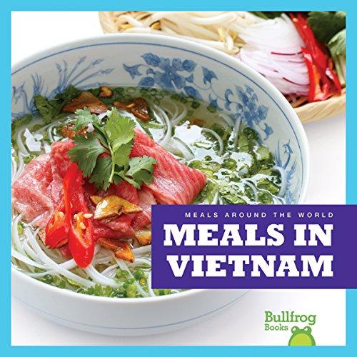 Meals in Vietnam (Hardcover): R.J. Bailey