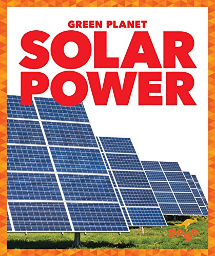 Solar Power (Pogo: Green Planet): Rebecca Pettiford