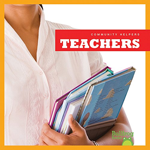 9781620314456: Teachers (Bullfrog Books: Community Helpers)