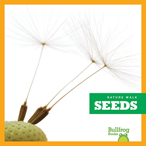 9781620314517: Seeds (Bullfrog Books: Nature Walk)