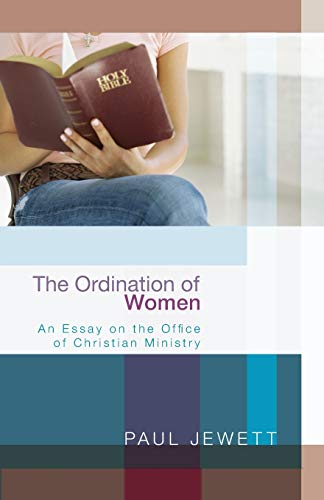 9781620320259: The Ordination of Women: An Essay on the Office of Christian Ministry