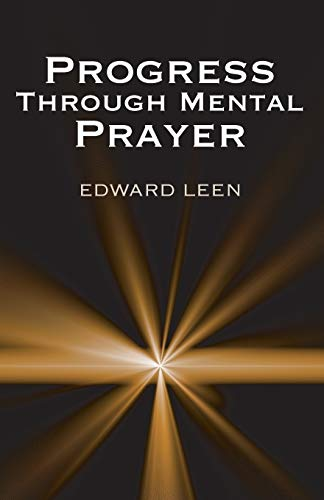 9781620320525: Progress Through Mental Prayer :