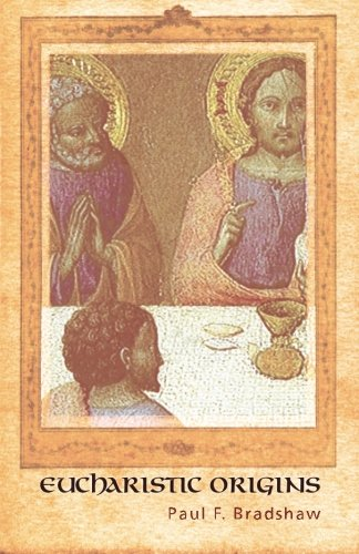 9781620320693: Eucharistic Origins : (Alcuin Club Collections)