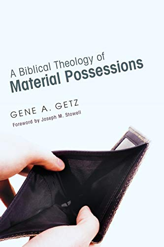 9781620321263: A Biblical Theology of Material Possessions: