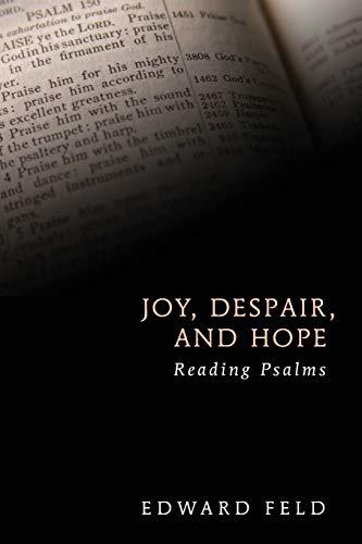 9781620321744: Joy, Despair, and Hope: Reading Psalms