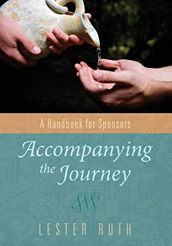 9781620322307: Accompanying the Journey: A Handbook for Sponsors