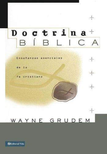 9781620322413: Doctrina Bíblica: Enseñanzas esenciales de la fe cristiana (Spanish Edition)