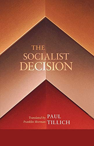 9781620322918: The Socialist Decision
