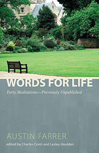 Words for Life: Forty MeditationsPreviously Unpublished (1620323230) by Austin Farrer