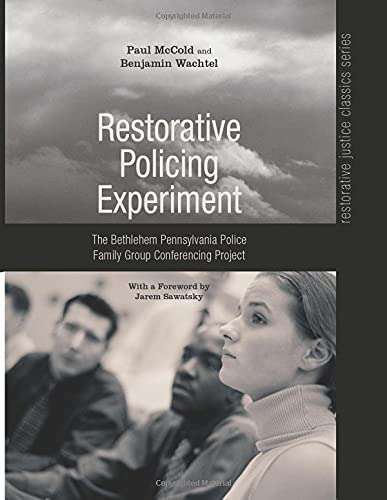 9781620323847: Restorative Policing Experiment: The Bethlehem Pennsylvania Police Family Group Conferencing Project
