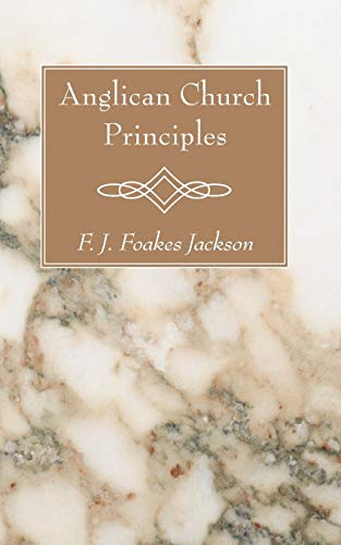 9781620323854: Anglican Church Principles: