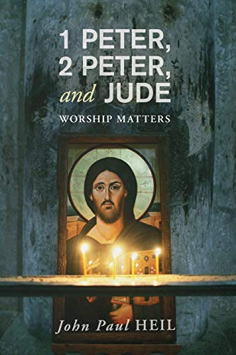 9781620324370: 1 Peter, 2 Peter, and Jude: Worship Matters