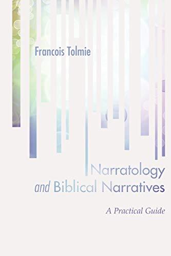 9781620324790: Narratology and Biblical Narratives: A Practical Guide