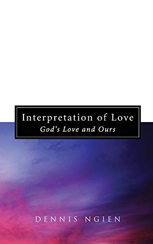 9781620325162: Interpretation of Love: Gods Love and Ours