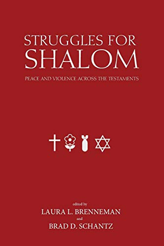 9781620326220: Struggles for Shalom: Peace and Violence Across the Testaments