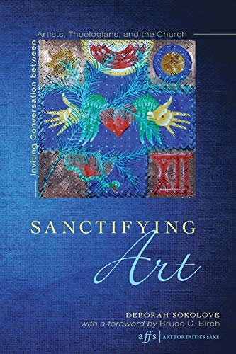 9781620326336: Sanctifying Art (9Art for Faith's Sake)