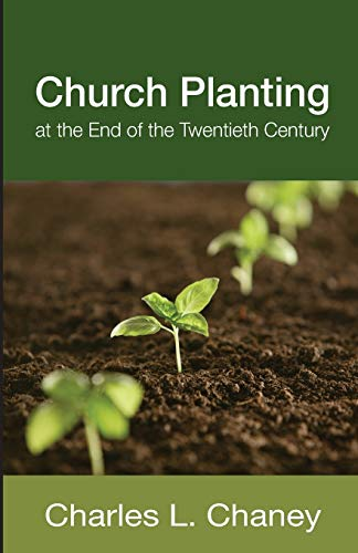 9781620326381: Church Planting at the End of the Twentieth Century: