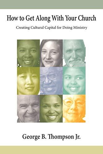 How To Get Along With Your Church (paperback)