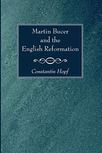 9781620326695: Martin Bucer and the English Reformation: