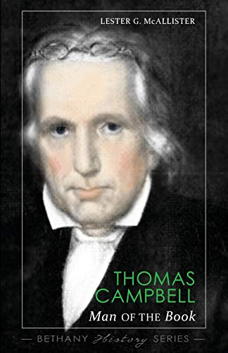 Thomas Campbell: Man of The Book: McAllister, Lester G.