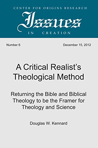 A Critical Realist's Theological Method: Returning the Bible and Biblical Theology to be the ...