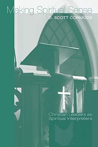 9781620328019: Making Spiritual Sense: Christian Leaders as Spiritual Interpreters