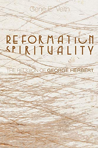 9781620328309: Reformation Spirituality: The Religion of George Herbert