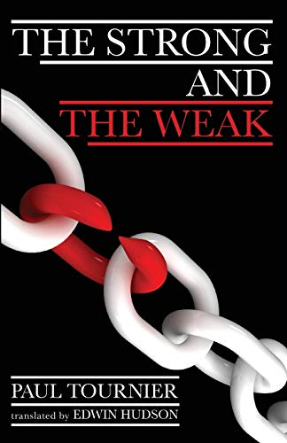 9781620328392: The Strong and the Weak: