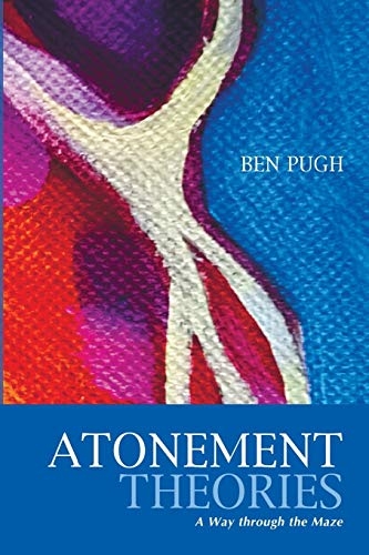 9781620328538: Atonement Theories: A Way through the Maze