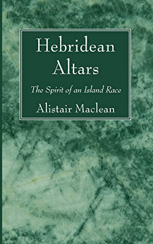 9781620328637: Hebridean Altars: The Spirit of an Island Race