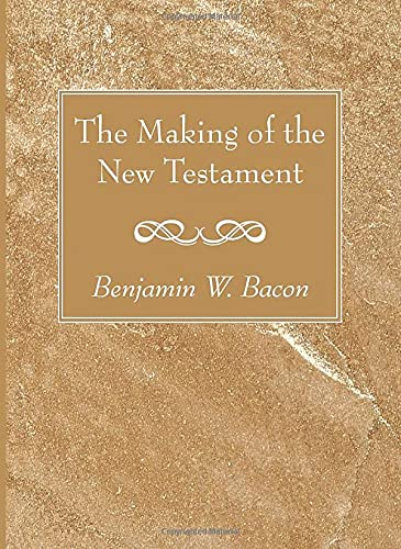 9781620328644: The Making of the New Testament: