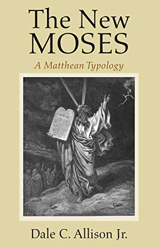 9781620328767: The New Moses: A Matthean Typology