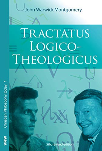 9781620329276: Tractatus Logico-Theologicus (Christian Philosophy Today)