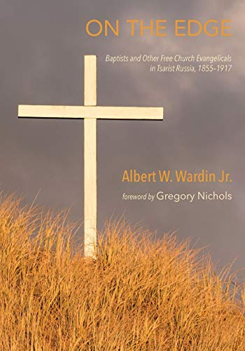 On the Edge: Baptists and Other Free: Wardin Jr., Albert